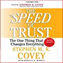 The Speed of Trust: The One Thing that Changes Everything Audiobook by Stephen M. R. Covey Narrated by Stephen M. R. Covey