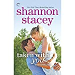 Taken with You | Shannon Stacey