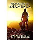 Peregrinos de Shambala: Viaje Iniciático a India