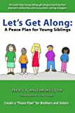 img - for Let's Get Along: A Peace Plan for Young Siblings book / textbook / text book