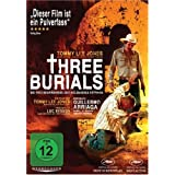 "Three Burials - Die drei Begr�bnisse des Melquiades Estradavon ""Tommy Lee Jones"""