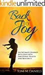Back to Joy: An Intimate Journey with...