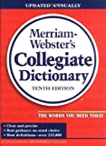 Merriam-Webster's Collegiate Dictionary (0877797099) by Merriam-Webster