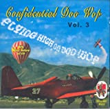 51U7eYcX3UL. SL160 Confidential Doo Wop, Vol. 3: Flying High on Doo Wop