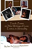 img - for Touch. . .Poems & Others Writings Of Love, Erotica, & Sensuality book / textbook / text book