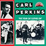 Put Your Cat Clothes on [VINYL] Carl Perkins