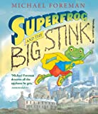 Michael Foreman Superfrog and the Big Stink