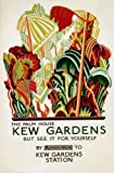 C1926 Vintage Travel ENGLAND, LONDON UNDERGROUND for KEW GARDENS See it for yourself 250gsm ART CARD Gloss A3 Reproduction Poster