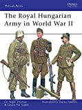 img - for The Royal Hungarian Army in World War II (Men-at-Arms) book / textbook / text book