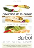 L'invention de la cuisine Pascal Barbot