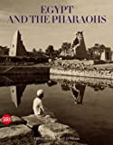 Egypt and the Pharaohs: In the Archives and Libraries of the Università degli Studi (8857208346) by Donadoni, Sergio