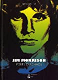 Jim Morrison, pote du chaos par Bertocchini