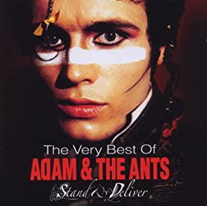 Stand & Deliver: The Very Best Of Adam & The Ants [CD + DVD]
