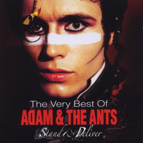 ADAM ANT - Stand & Deliver: The Very Best Of Adam & The Ants - Zortam Music