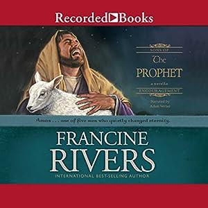 The Prophet Hörbuch von Francine Rivers Gesprochen von: Adam Verner