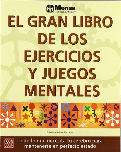 EL GRAN LIBRO DE LOS EJERCICIOS Y JUEGOS MENTALES