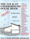 img - for The Fifty Dollar and Up Underground House Book book / textbook / text book