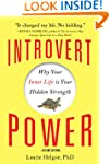 Introvert Power: Why Your Inner Life...