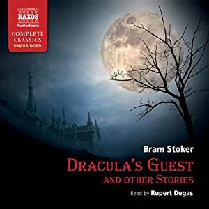 Dracula's Guest and Other Stories | [Bram Stoker]