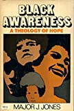 img - for Black Awareness; a Theology of Hope book / textbook / text book