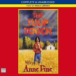The Tulip Touch | [Anne Fine]