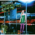 Richard X presents His X Factor