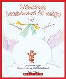 L' Enorme Bonhomme de Neige (Album Illustre) (French Edition) (0545998778) by Cuyler, Margery
