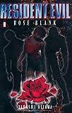 Resident Evil 08. Rose Blank