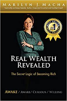 Real Wealth Revealed - Awake: The Secret Logic Of Becoming Rich