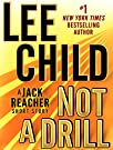 Not a Drill: A Jack Reacher Short S...