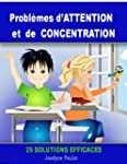 Probl�mes d'ATTENTION et de CONCENTRA...