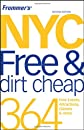 Frommer's NYC Free & Dirt Cheap