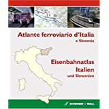 Eisenbahnatlas Italien und Slowenien