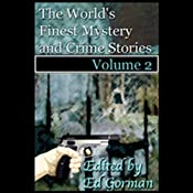 The World's Finest Mystery & Crime Stories, Vol. 2 | [Ed Gorman]