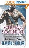 Willing Sacrifice: The Sentinel Wars