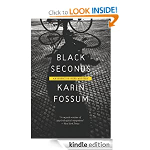 Black Seconds (An Inspector Sejer Mystery) Karin Fossum and Charlotte Barslund