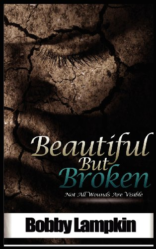 Beautiful But Broken098861930X