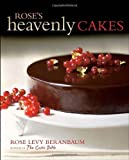 Rose's Heavenly Cakes eBook: Rose Levy Beranbaum