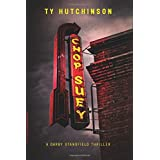 Chop Suey: A Darby Stansfield Thriller ~ Ty Hutchinson