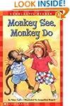 Scholastic Reader: Monkey See, Monkey...
