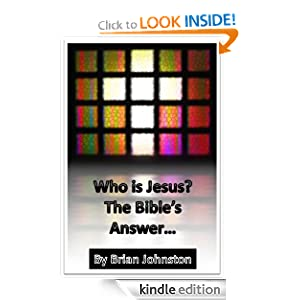 Who is Jesus? The Bible's Answer (Search for Truth Series)