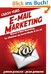 Crash-Kurs E-Mail-Marketing: Warum E-...