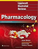 img - for Lippincott Illustrated Reviews: Pharmacology 6th edition (Lippincott Illustrated Reviews Series) by Whalen PharmD BCPS Karen (2014-08-06) Paperback book / textbook / text book