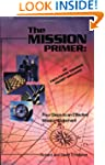 The Mission Primer: Four Steps to an...
