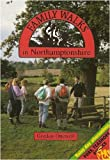 Gordon Ottewell Family Walks in Northamptonshire