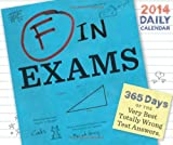F in Exams 2014 Daily Calendar (Calendars) Richard Benson