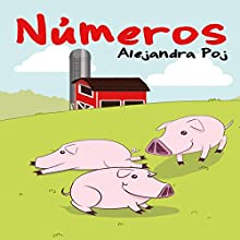 Números [Numbers] (       UNABRIDGED) by Alejandra Poj Narrated by Mark Andrew Pabilona