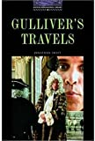Gulliver's Travels (Oxford Bookworms Library, Level 4) (0194230341) by Jonathan Swift