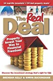 Brendan Kelly The Real Deal: Property Invest Your Way to Financial Freedom!