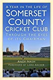 img - for A Year in the Life of Somerset CCC book / textbook / text book